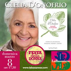 8 marzo con Clelia D`Onofrio, giornalista, presentatrice tv e giudice di Bake Off Italia.