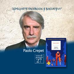 Spegnete Facebook e baciatevi con il prof. Paolo Crepet. Auditorium Vivaldi.