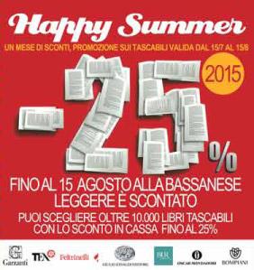 SCONTO 25%. HAPPY SUMMER 2015. In estate leggere è scontato. Tutti i tascabili fino al 25% di sconto.