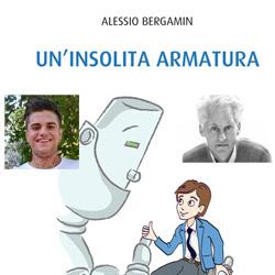 Sono una rarità! Un`insolita armatura con Alessio Bergamin e Fulvio Ervas.